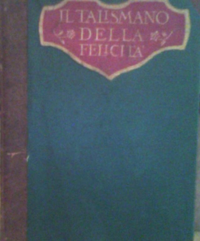 il talismano della felicita' ed. colombo anno 1951